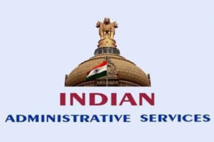 Indian Administrative Services ( IAS)